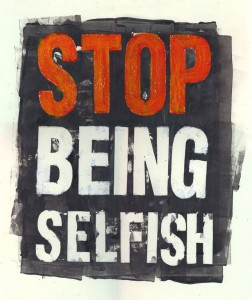 stop_being_selfish (1)